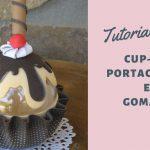Portachuches-cupcake en goma eva. Tutorial gratuito